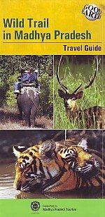 Wild Trail in Madhya Pradesh: Banerjee Ananda