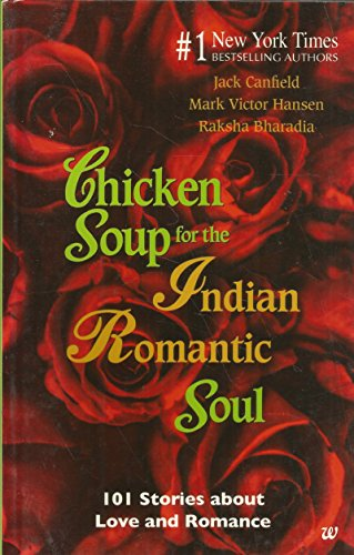 9789380283395: Chicken Soup for the Indian Romantic Soul