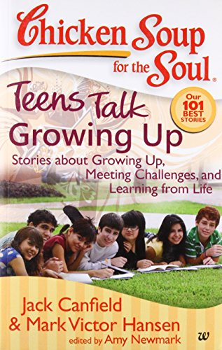 Chicken Soup For The Soul Teens Talk Growing Up