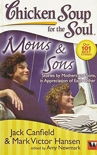 Chicken Soup For The Soul Moms And Sons
