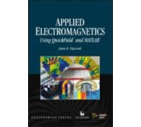 Applied Electromagnetics (Using Quick Field and MATLAB): James R. Claycomb