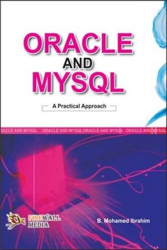 Oracle and My SQL - A Practical: B. Mohamed Ibrahim