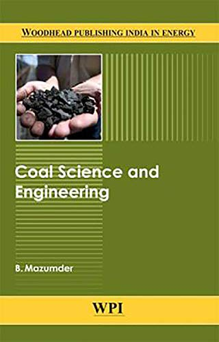 9789380308234: Coal Science and Engineering (Woodhead Publishing India in Energy)