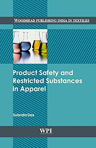 9789380308289: Product Safety and Restricted Substances in Apparel (Woodhead Publishing India in Textiles)