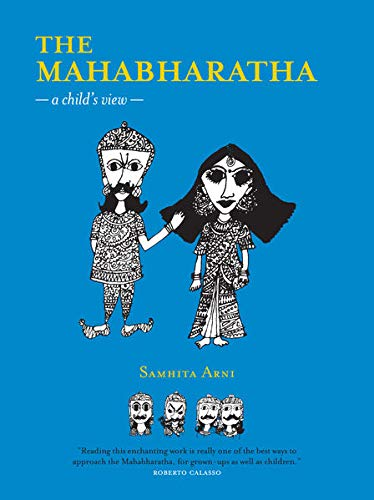 9789380340012: The Mahabharatha: A Child's View