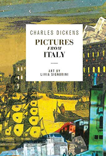 Pictures from Italy: Dickens, Charles
