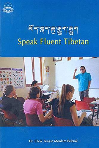 Speak Fluent Tibetan: Chok Tenzin Monlam
