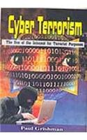 Cyber Terrorism: The Use Of The Internet For Terrorist Purposes: Paul Grishman
