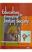 Education in Emerging Indian Society: Prof. B. K.