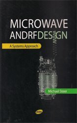 Microwave And Rf Design: A Systems Approach: Steer