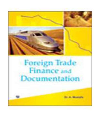 Foreign Trade Finance and Documentation: A. Mustafa