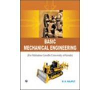 Basic Mechanical Engineering (MGU, Kerala): R.K. Rajput