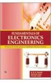 Fundamentals of Electronics Engineering: Uttarakhand Technical University: Abhishek Yadav,B.K. Kaushik,Poonam