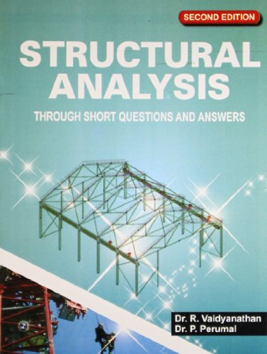 Structural Analysis: Through Short Questions and Answers (Second Edition): Dr P. Perumal,Dr R. ...