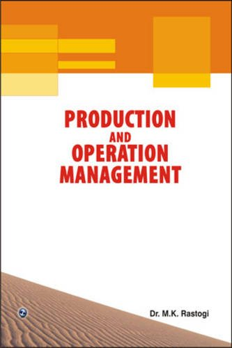 Production and Operation Management: Dr. M.K. Rastogi