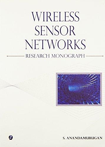9789380386836: Wireless Sensor Networks-Research Monograph