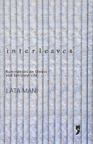 9789380403182: Interleaves: Ruminations on Illness and Spiritual Life
