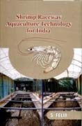 Shrimp Raceway Aquaculture Technology for India: S. Felix