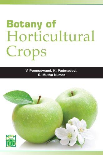 Botany of Horticultural Crops: V. Ponnuswami, K. Padmadevi and S. Muthu Kumar