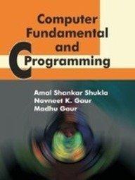 9789380444017: Computer Fundamental And C Programming
