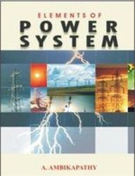 ELEMENTS OF POWER SYSTEM: AMBIKAPATHY