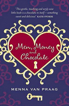 Men, Money and Chocolate: Menna Van Praag
