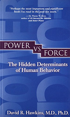 9789380480558: Power Vs Force: The Hidden Determination of HumanBehaviour
