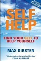 Self Help: Find Your Self to Help Yourself: Max Kirsten