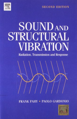 9789380501246: Sound And Structural Vibration: Radiation, Transmission And Response, 2Nd Edition