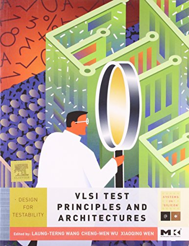 9789380501550: VLSI Test Principles and Architectures: Design for Testability