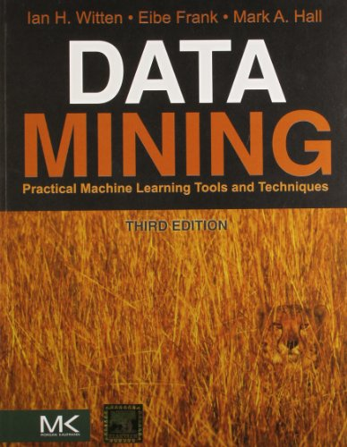 9789380501864: Data Mining: Practical Machine Learning Tools & Techniques, 3/E (PB)
