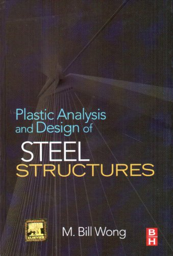 9789380501949: Plastic Analysis & Design Of Steel Structures