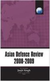 Asian Defence Review 2008-2009: Jasjit Singh