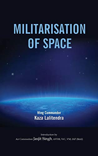 Militralisation of Space: Kaza Lalitendra