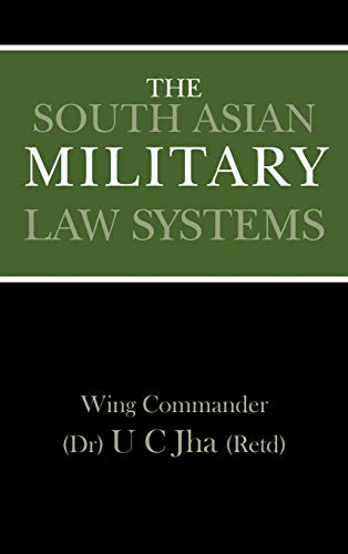 The South Asian Military Law Systems: U.C. Jha