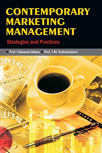 Contemporary Marketing Management: Strategies and Practices