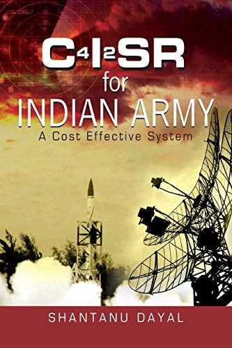 C4I2SR for Indian Army: A Cost Effective System: Shantanu Dayal