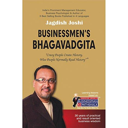 Businessmen's Bhagavadgita: Joshi Jagdish