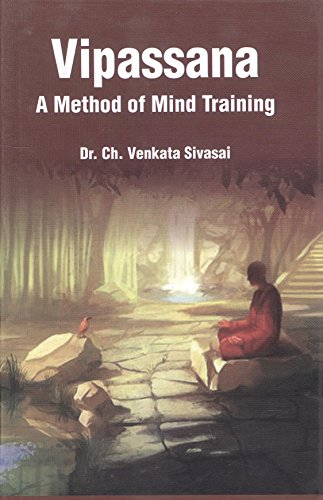 Vipasana a Method of Mind Training: Ch. Venkata Siva