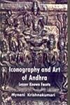 Iconography and Art of Andhra: Lesser Known Facts: Mynemi Krishnakumari