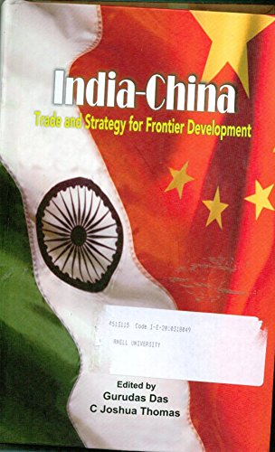 9789380574073: India-China Trade and Strategy for Frontier Development