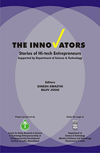 The Innovators Stories of Hi-Tech Entrepreneurs Supported: edited by Dinesh