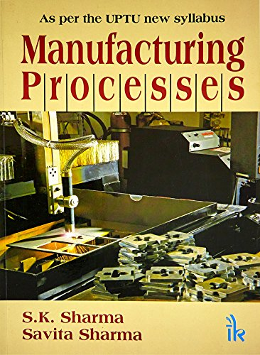 9789380578743: Manufacturing Processes