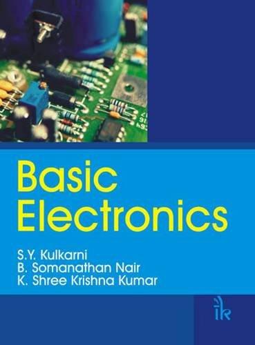 Basic Electronics: S.Y. Kulkani, B.