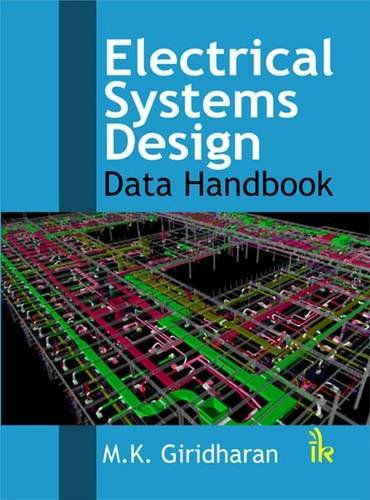 Electrical Systems Design: Data Handbook: M.K. Giridharan