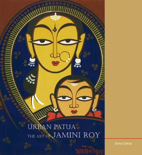 Urban Patua: The Art of Jamini Roy: Datta, Sona