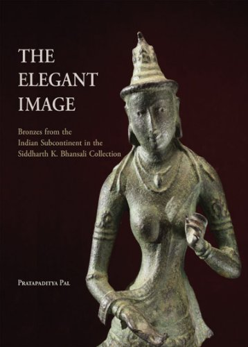 9789380581071: The Elegant Image: Bronzes from the Indian Subcontinent in the Siddharth K. Bhansali Collection