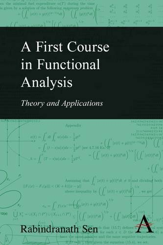 9789380601182: A First Course in Functional Analysis: Theory and Applications