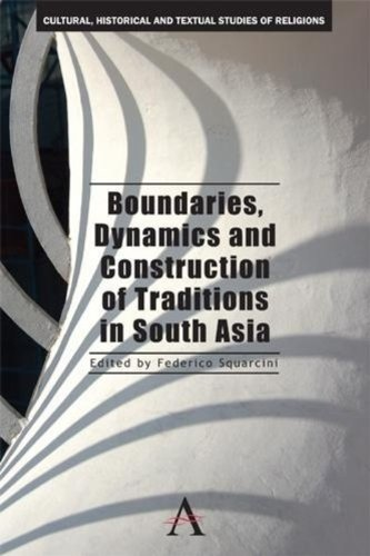 9789380601649: Boundaries Dynamics and Construction of Traditions in South Asia