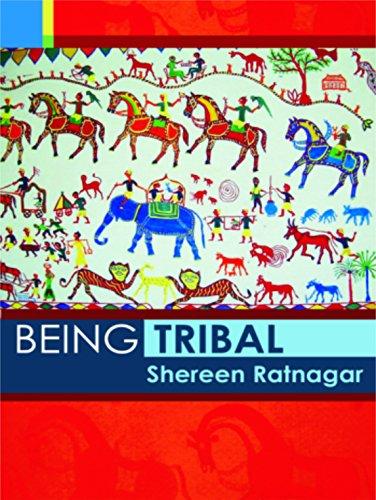 Being Tribal: Ratnagar, Shereen